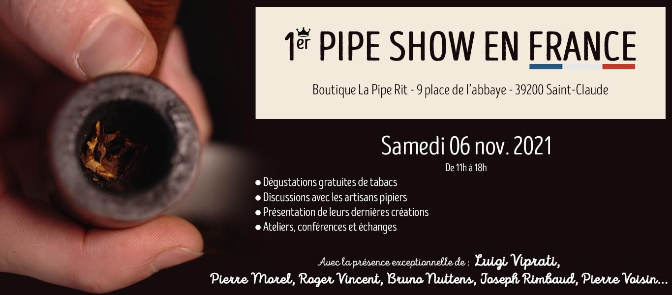 Le 1er Pipe-Show en France